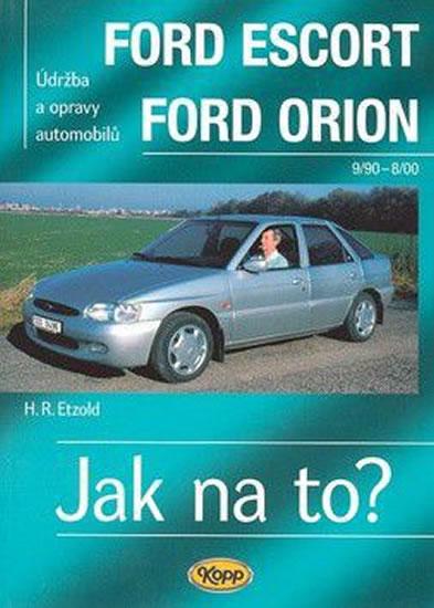 Ford Escort/Orion 9/90 - 8/98 - Jak na to? - 18. - Hans-Rudiger Dr. Etzold