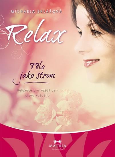 Relax - Tělo jako strom - CD