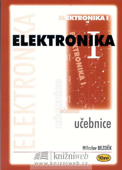 Elektronika I. - učebnice - Miloslav Bezděk