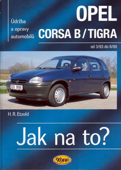 Opel Corsa B/Tigra od 3/93 do 8/200 - Jak na to? - 23. - Hans-Rudiger Dr. Etzold