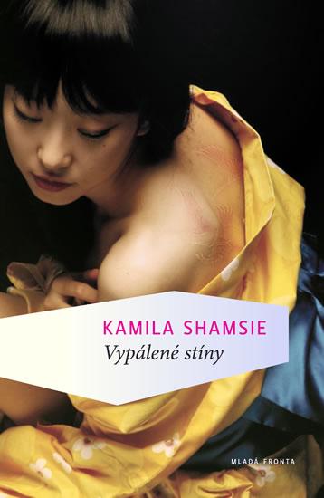Vypálené stíny - Kamila Shamsie