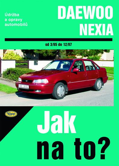 Daewoo Nexia 3/95 - 12/97 - Jak na to? - 82. - Pawel Michalowski