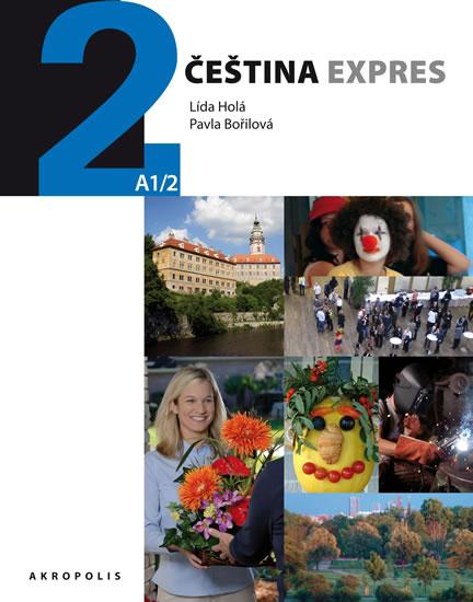 Čeština expres 2 (A1/2) ukrajinská + CD - Lída Holá, Bořilová Pavla