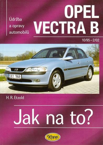 Opel Vectra B - 10/95-2/02 - Jak na to? - 38. - Hans-Rudiger Dr. Etzold