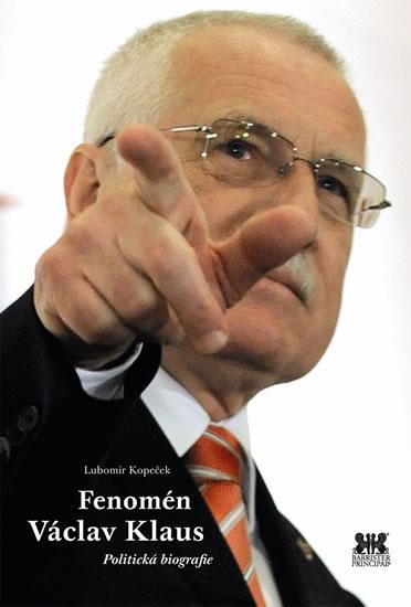 Fenomén Václav Klaus - Politická biografie