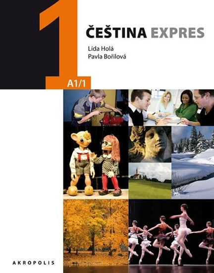 Čeština expres 1 (A1/1) ukrajinská + CD - Lída Holá, Bořilová Pavla