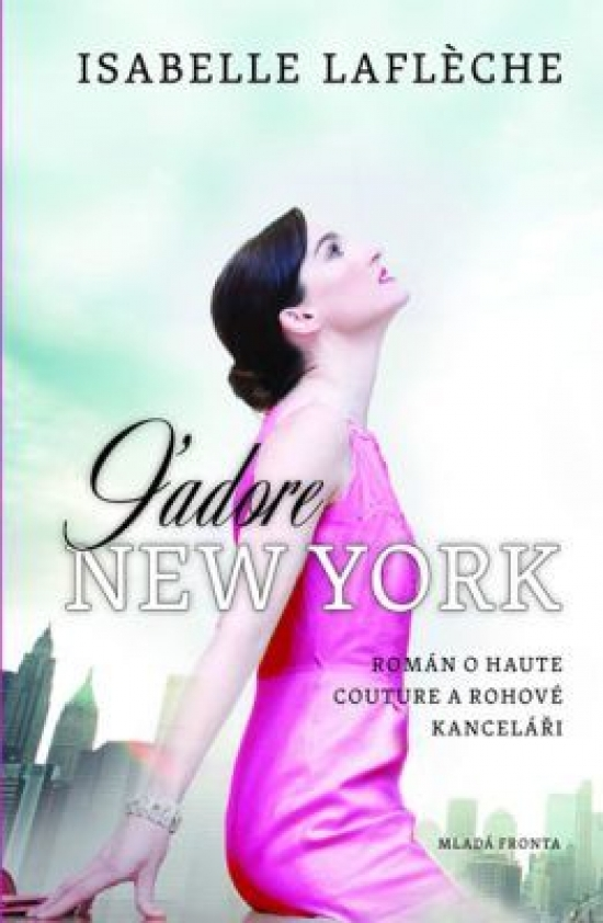 J´Adore New York - Isabelle Lafleche