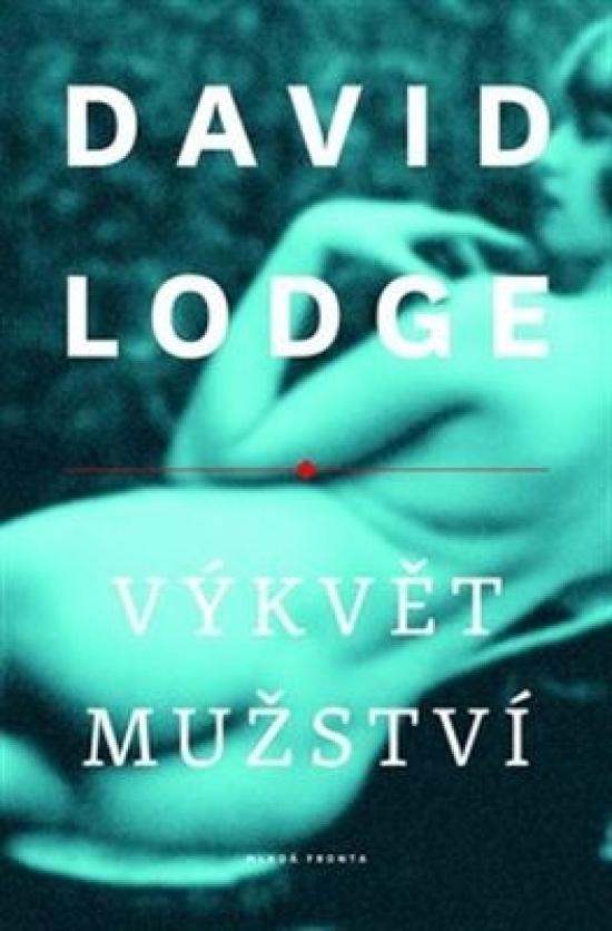 Výkvět mužství - David Lodge