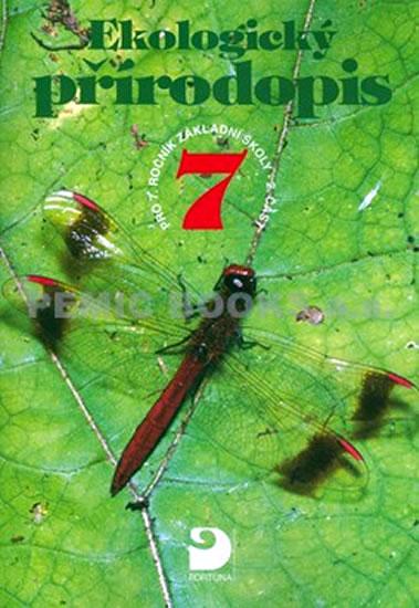 Ekologický přírodopis pro 7. ročník ZŠ - 2. část - Danuše Kvasničková