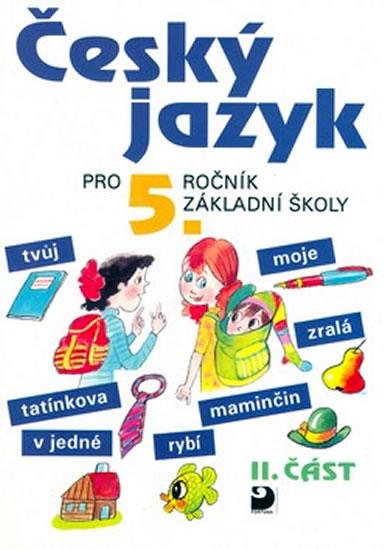 Český jazyk pro 5. ročník ZŠ - 2. část - Ludmila Konopková