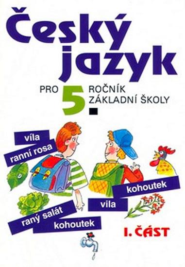 Český jazyk pro 5. ročník ZŠ - 1. část - Ludmila Konopková