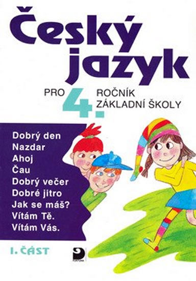 Český jazyk pro 4. ročník ZŠ - 1. část - Ludmila Konopková