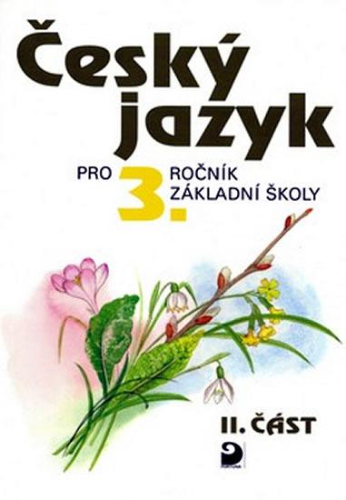 Český jazyk pro 3. ročník ZŠ - 2. část - Ludmila Konopková