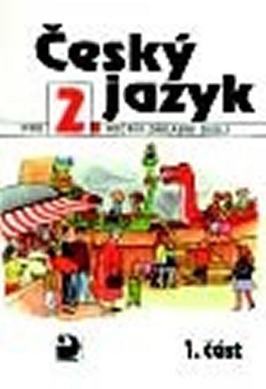 Český jazyk pro 2. ročník ZŠ - 1. část - Ludmila Konopková