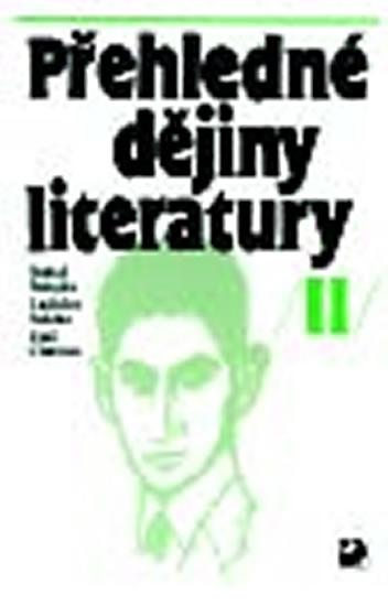 Přehledné dějiny literatury II - Bohuš Balajka
