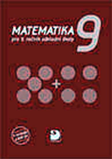 Matematika pro 9. ročník ZŠ - 2. vydání - Jana Coufalová