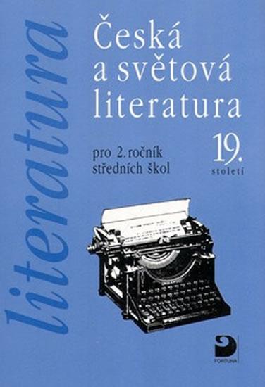 Literatura - Česká a světová literatura pro 2. ročník SŠ - Vladimír Nezkusil