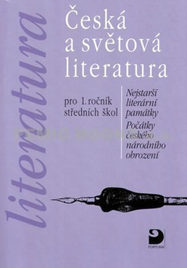 Literatura - Česká a světová literatura pro 1. ročník SŠ - Vladimír Nezkusil