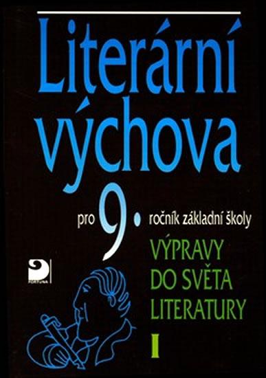 Literární výchova pro 9. ročník základní školy - Výpravy do světa literatury I. - Vladimír Nezkusil