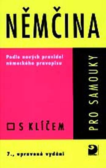 Němčina pro samouky - Učebnice s klíčem - Veronika Bendová , Kettnerová Drahomíra