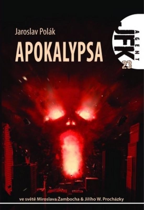 Agent JFK 023 - Apokalypsa