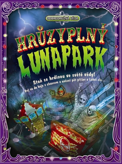 Hrůzyplný lunapark - Dobrodružná věda - Dan Green