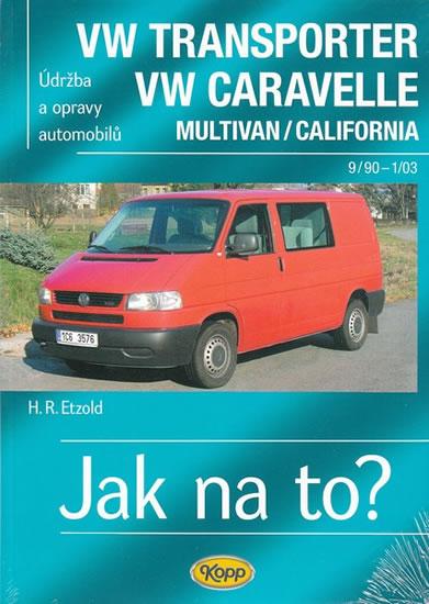 VW Transporter/Caravelle 9/90-1/03 - Jak na to? - 35. - 3.vydání - Hans-Rudiger Dr. Etzold