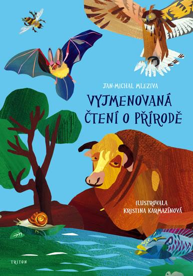 Vyjmenovaná čtení o přírodě - Jan Michal Mleziva