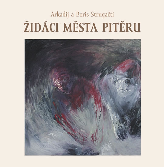 Židáci města Pitěru - Arkadij & Boris Strugackij