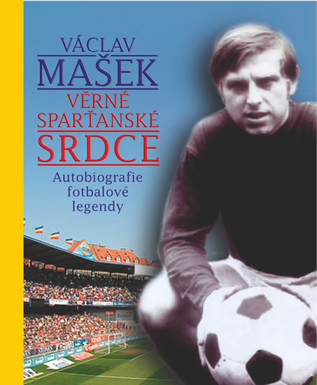 Václav Mašek - Věrné sparťanské srdce + 2CD Stříbrní Chilané - Václav Mašek