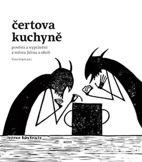 Čertova kuchyně - Pověsti a vyprávění z města Jičína a okolí