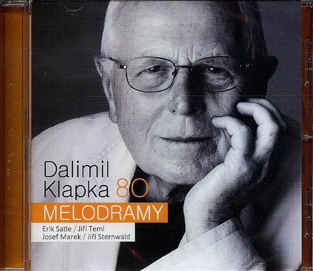 Dalimil Klapka 80 - Melodramy - CD - Dalimil Klapka