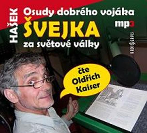 Osudy dobrého vojáka Švejka za světové války - CDmp3 - Jaroslav Hašek