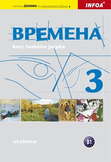 Vremena 3 - učebnice - Jelizaveta Chamrajeva,Broniarz Renata,