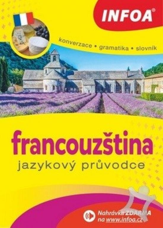 Jazykový průvodce - francouzština - Jitka Bezděková