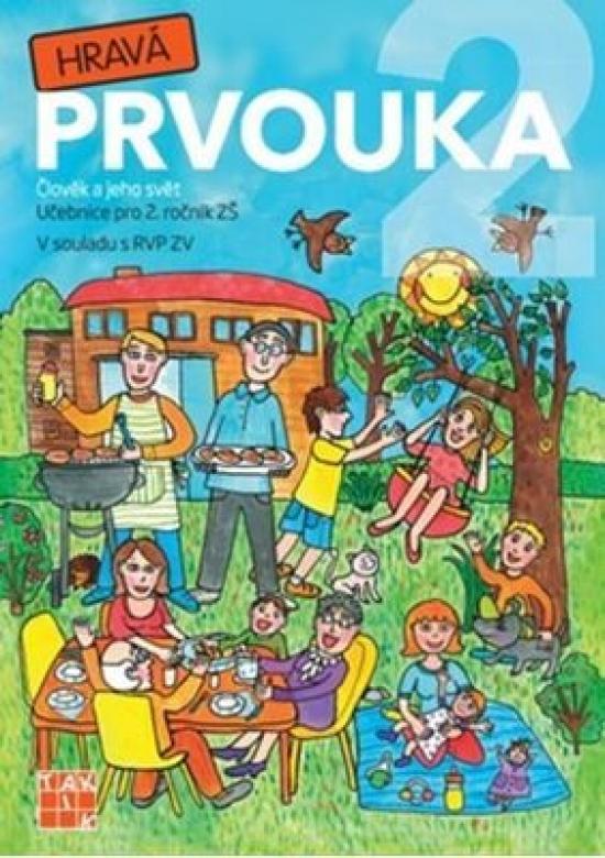 Hravá prvouka 2 - Učebnice pro 2. ročník ZŠ