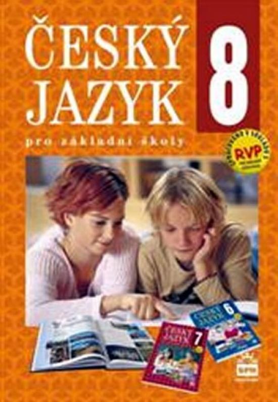 Český jazyk 8 pro základní školy - Eva Hošnová a kolektiv