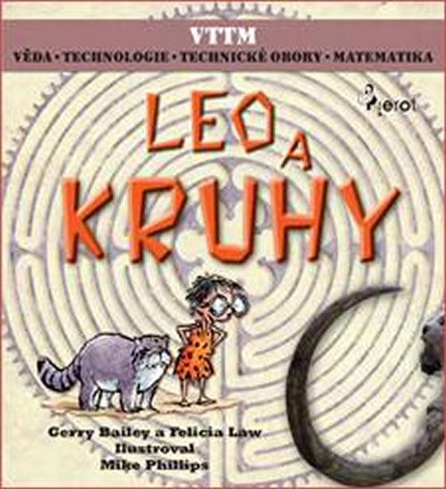 LEO A KRUHY - Věda – Technologie - Technické obory - Matematika - Gerry Bailey,Law Felicia,