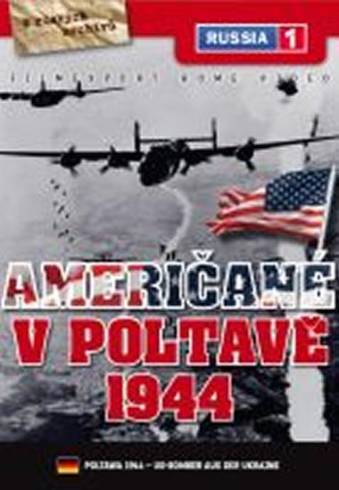Američané v Poltavě 1944 - DVD digipack