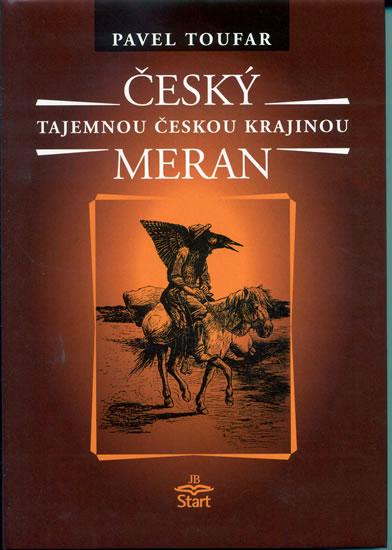 Český Meran - Tajemnou českou krajinou - 2. vydání