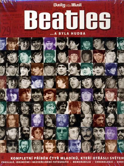 Beatles ...a byla hudba - Tim Hill