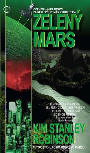 Zelený Mars - Kim Robinson Stanley