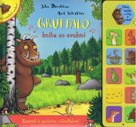 Gruffalo - kniha so zvukmi - Julia Donaldson