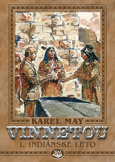 Vinnetou I. - Indiánské léto - Karel May