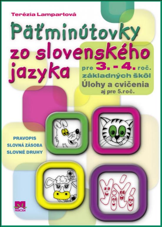 Päťminútovky zo slovenského jazyka pre 3. - 4. ročník základných škôl - Terézia Lampartová