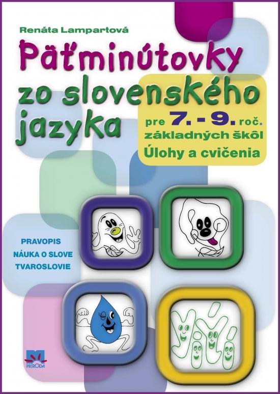 Päťminútovky zo slovenského jazyka pre 7. – 9. ročník základných škôl - Terézia Lampartová
