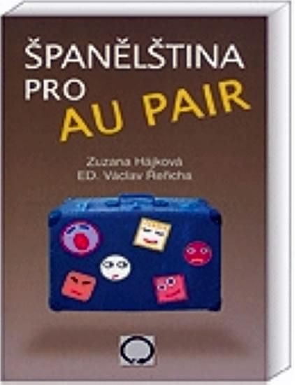 Španělština pro au pair - Zuzana Hájková, Řeřicha Václav