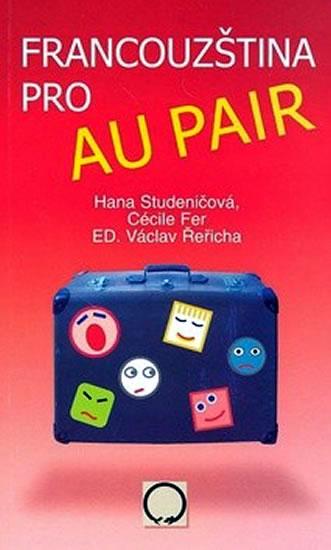Francouzština pro au pair - Hana Studeničová a kolektiv