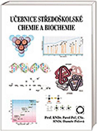 Učebnice středoškolské chemie a biochemie - Pavel Peč, Pečová Danuše