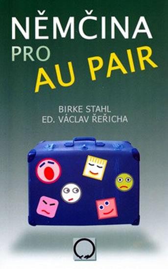 Němčina pro au pair - Birke Stahl, Řeřicha Václav